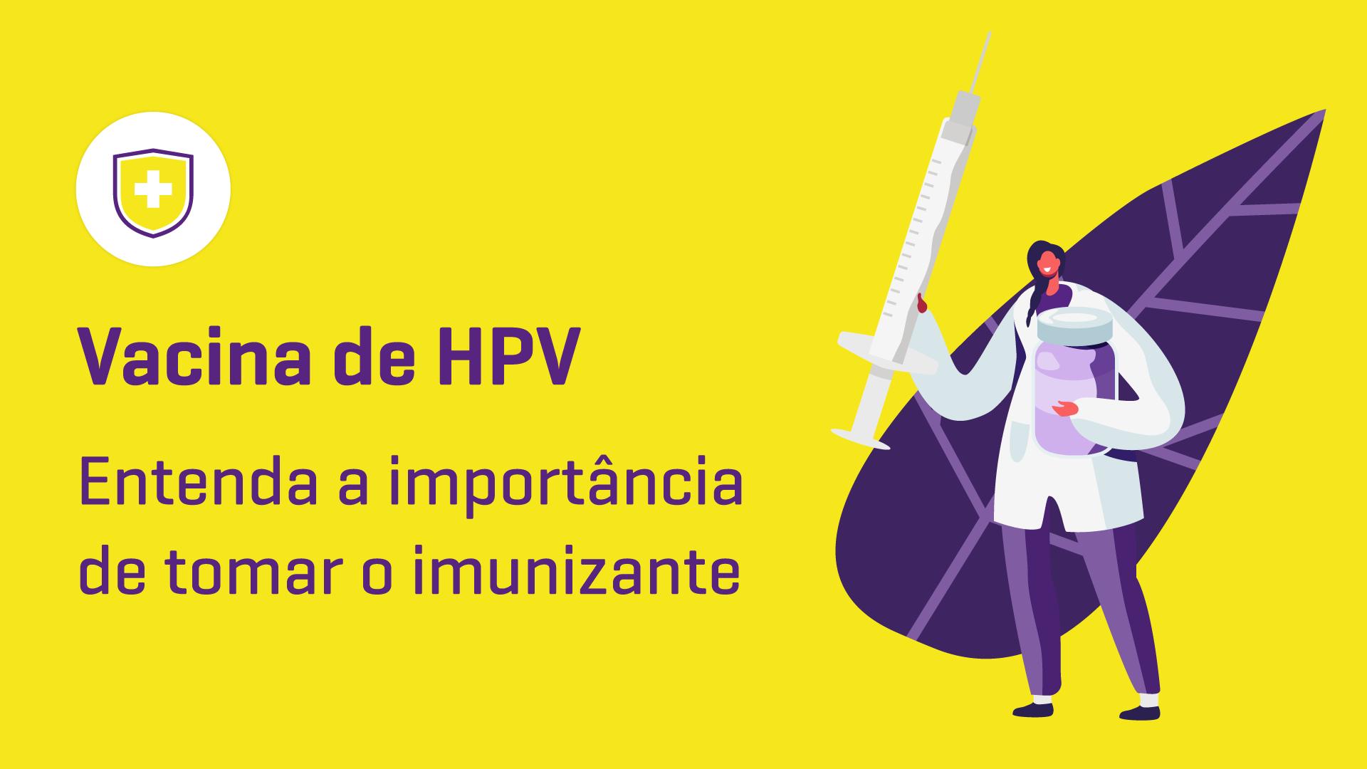 Vacina de HPV: entenda a importância