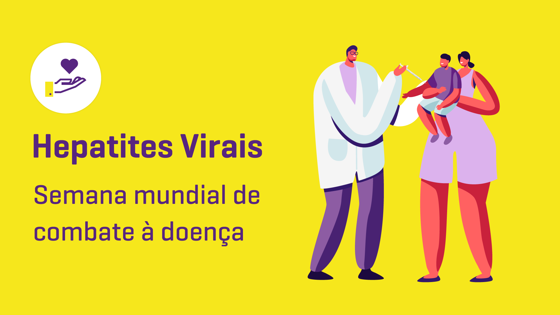 Hepatite: Semana Mundial de Luta Contra a Doença