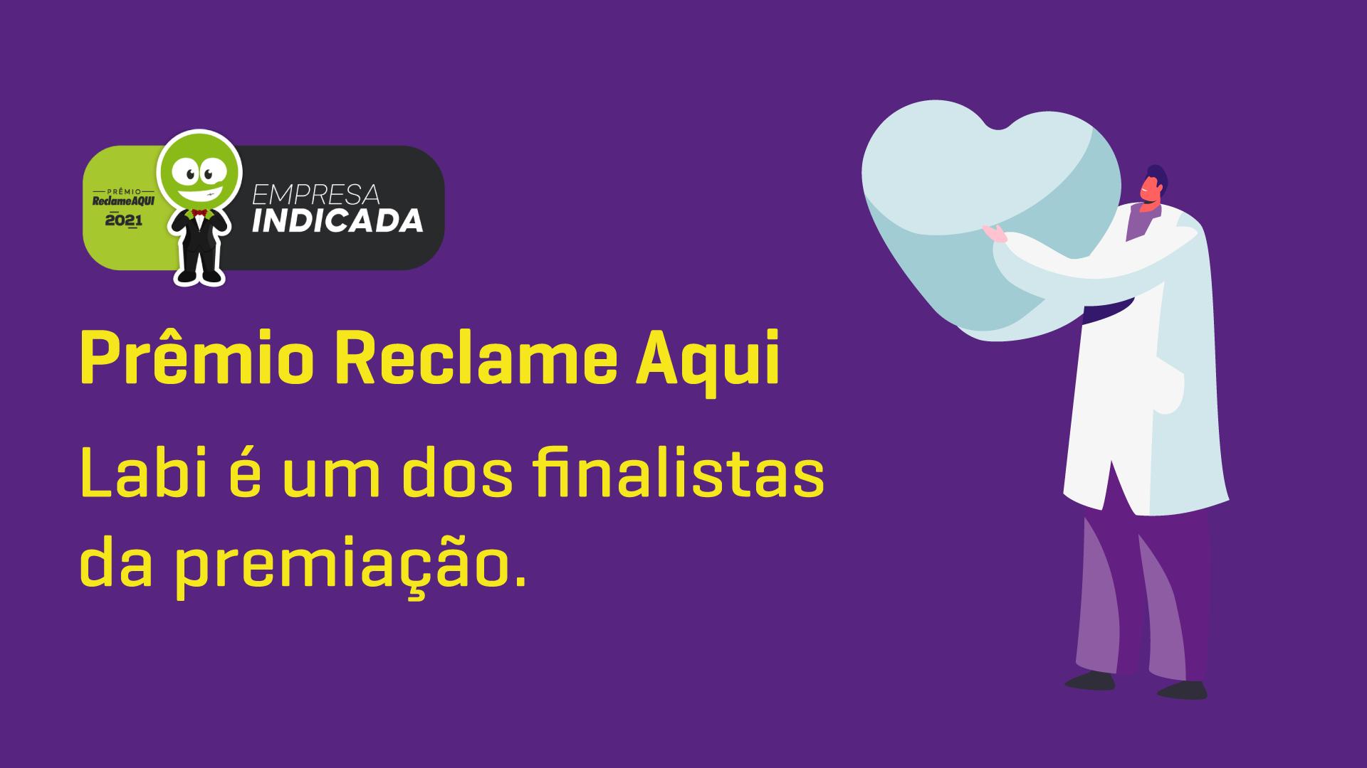 Prêmio Reclame Aqui 2021: Labi é um dos finalistas